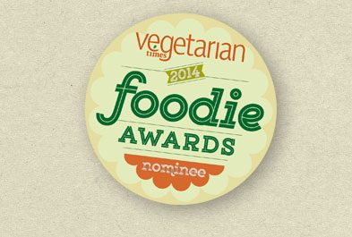 Foodie Award Winner from Vegetarian Times Magazine